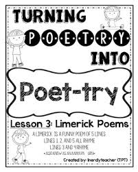 turning poetry into poet try lesson 3 limerick poems by