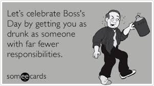 Happy Boss S Day Meme - happy belated boss day office ecards pinterest office