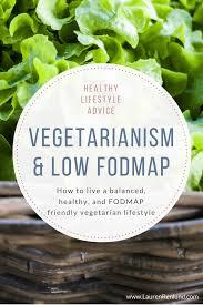 Food Map Diet Vegetarianism And The Low Fodmap Diet U2013 Lauren Renlund Mph Rd