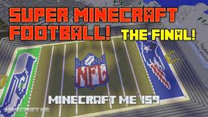 minecraft sports stadium super minecraft football the final geekgamer tv
