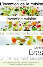 la cuisine de michel inventing cuisine michel bras la huit production
