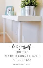 ikea console hack ikea hack entry table best table decoration