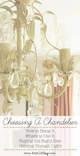 How High To Hang Chandelier A By The Numbers Guide To Choosing A Chandelier For Every Space