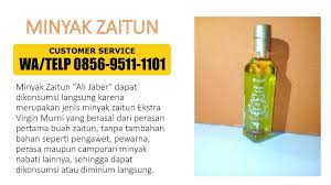 Minyak Zaitun Konsumsi pesan 0856 9511 1101 wa telp agen minyak zaitun asli minyak zaitun