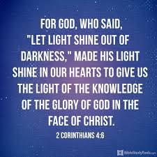 Let The Light Shine For God Who Said