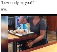 Funny Single Memes - literally just 100 memes you ll find funny if you ve ever been single