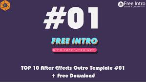 free download top 10 after effects outro intro templates 2017