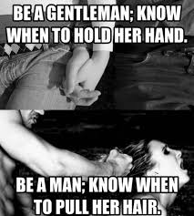 Rough Sex Meme - 50 best for her images on pinterest for her a quotes and dating