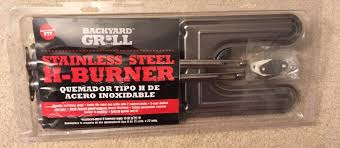 backyard grill stainless steel h burner universal fit h burners