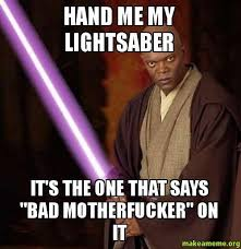 Lightsaber Meme - lightsaber meme google search star wars pinterest lightsaber