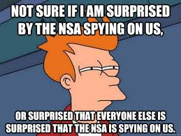 Nsa Meme - image 568203 2013 nsa surveillance scandal know your meme