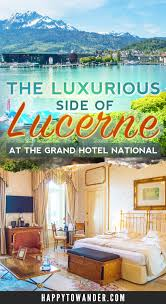 grand hotel national lucerne review luxury in the heart of lucerne