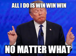 All I Do Is Win Meme - after 2 3 months of trump winning proven right i have one say to