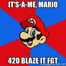 420 Blaze It Fgt Meme - it s a me mario 420 blaze it fgt mario bro meme generator