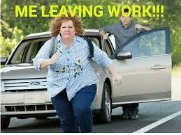 Leaving Work Meme - leaving work on a friday travel dreams pinterest leaving work
