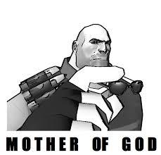 Mother Of God Meme - garry s mod tf2 heavy mother of god meme by tx slade xt on