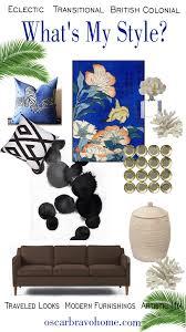 what s my home decor style oscar bravo home what is my home decor style