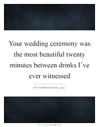 marriage ceremony quotes your wedding quotes sayings your wedding picture quotes