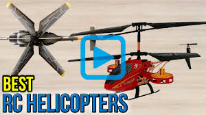 top 10 rc helicopters of 2017 video review