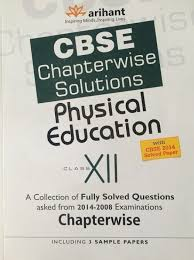 arihant cbse chapterwise solutions physical education class xii