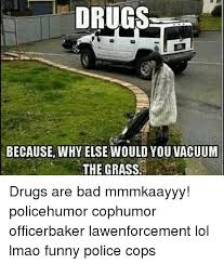 Funny Police Memes - 25 best memes about funny police funny police memes