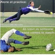 Funny Softball Memes - softball quotes funny memes google search softball pinterest