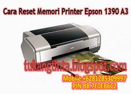 reset epson 1390 printer pusat modifikasi printer infus cara reset memori printer epson 1390