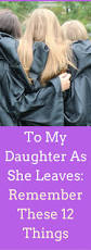 Love Quotes For Daughter by The 25 Best Letter To My Daughter Ideas On Pinterest To My