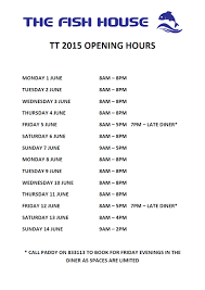 tt 2015 opening times the fish house