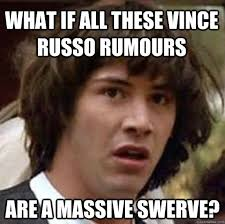 Swerve Memes - what if all these vince russo rumours are a massive swerve