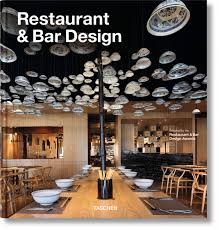 home design restaurant u0026 bar design taschen books bar restaurant