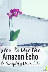 How To Simplify Your Home by Amazon Echo Review Make Your Home Smart Frugal Rules