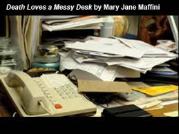 Messiest Desk Award Death Loves A Messy Desk Charlotte Adams Book 3 Mary Jane