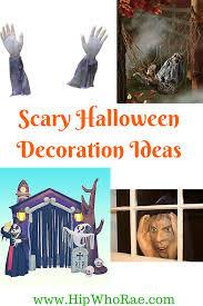 scary halloween decoration ideas hip who rae