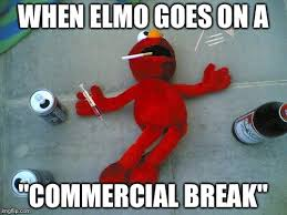 Elmo Meme - image tagged in heroin elmo imgflip