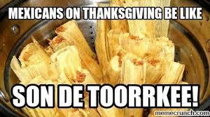 Mexican Thanksgiving Meme - lumpia fitness rememeber me pinterest