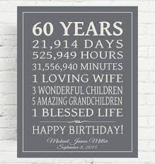 60 yrs birthday ideas 60th birthday gift sign birthday gift birthday print