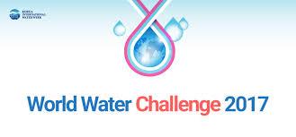 Challenge Water World Water Challenge Korea International Water Week 2017