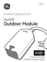 ge outdoor lighting control ge 45604 ge z wave outdoor module user manual 14 pages