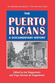 the puerto ricans kal wagenheim olga jimzenez de wagenheim