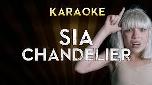 Lyrics Of Chandelier By Sia Sia Chandelier Lower Key 4 Gb Karaoke Instrumental Lyrics