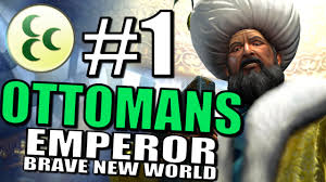 Ottomans Civ 5 Civilization 5 Gameplay Brave New World The Ottomans Pt 1