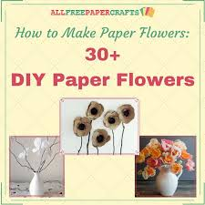 How To Make Easy Paper Flowers For Cards - 183 best flower crafts images on pinterest flower crafts paper