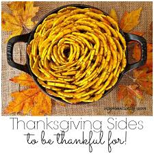 10 thanksgiving sides to be thankful for home made interest