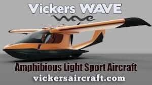 hibious light sport aircraft vickers wave hibious light sport aircraft by vickers aircraft