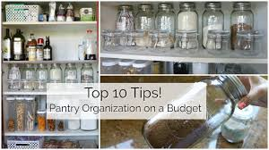 10 tips to organize your pantry on a budget youtube