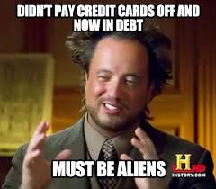 Credit Card Memes - the obvious reason for credit card debt meme monday