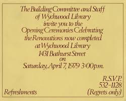Invitation Card Of Opening Ceremony The Building Committee And Staff Of Wychwood Library Invite You To