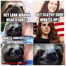 Dirty Sloth Memes - rape sloth lol anal rape sloth pinterest sloth sloth memes