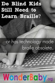 How Do Blind People Read Braille Do Blind Kids Still Need To Learn Braille Wonderbaby Org